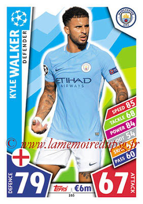 2017-18 - Topps UEFA Champions League Match Attax - N° 165 - Kyle WALKER (Manchester City FC)