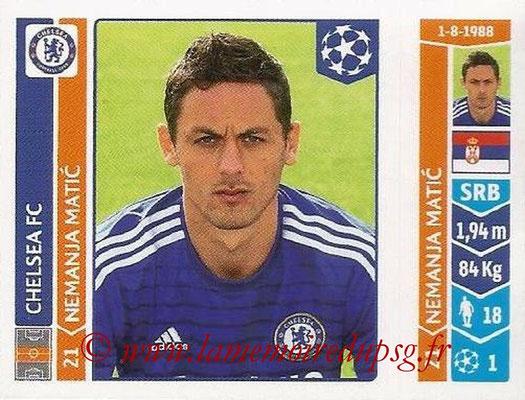 2014-15 - Panini Champions League N° 494 - Nemanja MATIC (Chelsea FC)