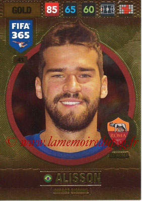 2016-17 - Panini Adrenalyn XL FIFA 365 - N° 041 - ALISSON (AS Roma) (Impact Signing)