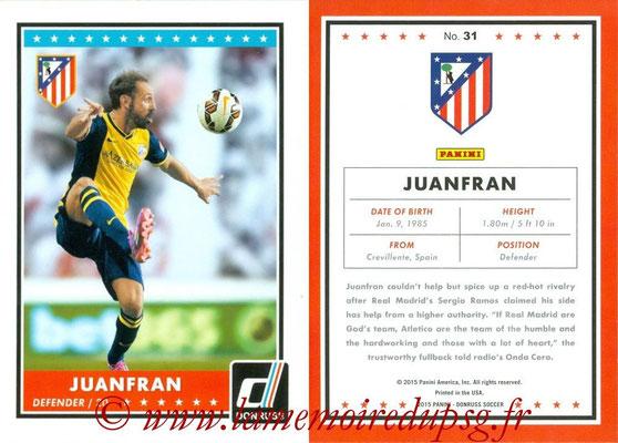 2015 - Panini Donruss Soccer - N° 031 - JUANFRAN (Atletico Madrid)
