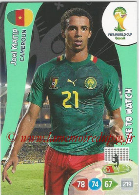 2014 - Panini FIFA World Cup Brazil Adrenalyn XL - N° 063 - Joël MATIP (Cameroun) (One to watch)