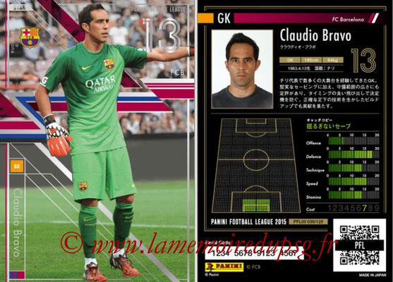 Panini Football League 2015 - PFL09 - N° 036 - Claudio BRAVO (FC Barcelone)