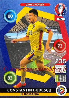 Panini Euro 2016 Cards - N° 314 - Constantin BUDESCU (Roumanie) (Game Changer)