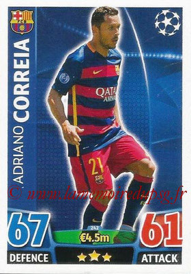 2015-16 - Topps UEFA Champions League Match Attax - N° 242 - Adriano CORREIA (FC Barcelone)