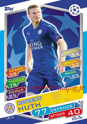 2016-17 - Topps UEFA Champions League Match Attax - N° LEI6 - Robert HUTH (Leicester City FC)
