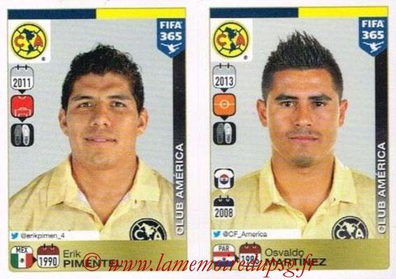 2015-16 - Panini FIFA 365 Stickers - N° 620-621 - Erik PIMENTEL - Osvaldo MARTINEZ (Club America)