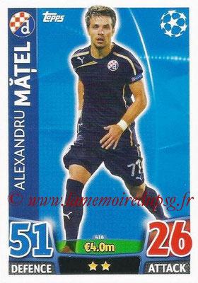 2015-16 - Topps UEFA Champions League Match Attax - N° 416 - Alexandru MATEL (GNK Dinamo Zagreb)