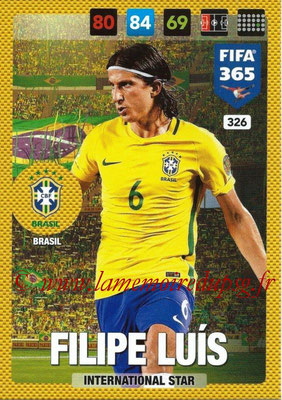 2016-17 - Panini Adrenalyn XL FIFA 365 - N° 326 - Filipe LUIS (Brésil) (International Star)