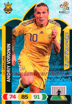 Panini Euro 2012 Cards Adrenalyn XL - N° 274 - Andriy VORONIN (Ukraine) (Fans' Favourite)