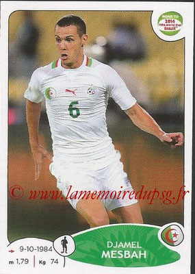 2014 - Panini Road to FIFA World Cup Brazil Stickers - N° 372 - Djamel MESBAH (Algérie)