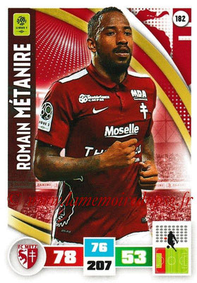 2016-17 - Panini Adrenalyn XL Ligue 1 - N° 182 - Romain METANIRE (Metz)