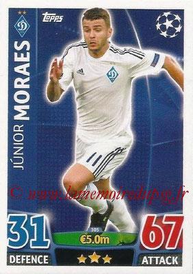 2015-16 - Topps UEFA Champions League Match Attax - N° 305 - Junior MORAES (FC Dynamo Kiev)