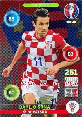 Panini Euro 2016 Cards - N° 138 - Darijo SRNA (Croatie) (Top Joueur)