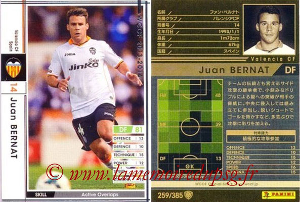 2013-14 - WCCF - N° 259 - Juan BERNAT (FC Valence)