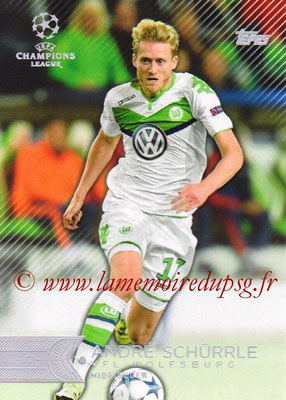 2015-16 - Topps UEFA Champions League Showcase Soccer - N° 052 - André SCHÜRRLE (VFL Wolfsburg)