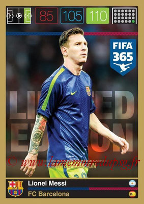 2015-16 - Panini Adrenalyn XL FIFA 365 - N° LE-LM - Lionel MESSI (FC Barcelone) (Limited Edition)