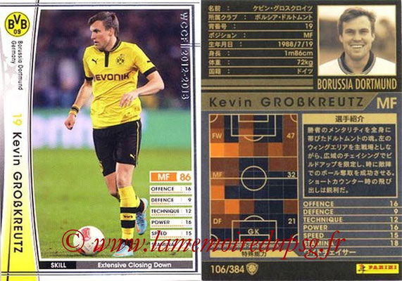 2012-13 - WCCF - N° 106 - Kevin GROBKREUTZ (Borussia Dortmund)