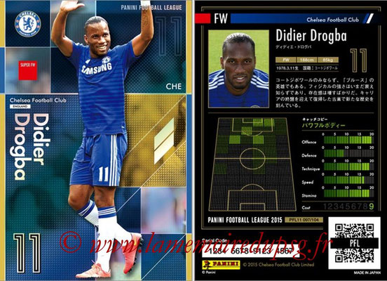 Panini Football League 2015 - PFL11 - N° 097 - Didier DROGBA (FC Chelsea) (Super FW)