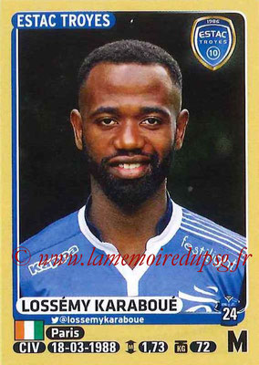 2015-16 - Panini Ligue 1 Stickers - N° 476 - Lossémy KARABOUE (ESTAC Troyes)