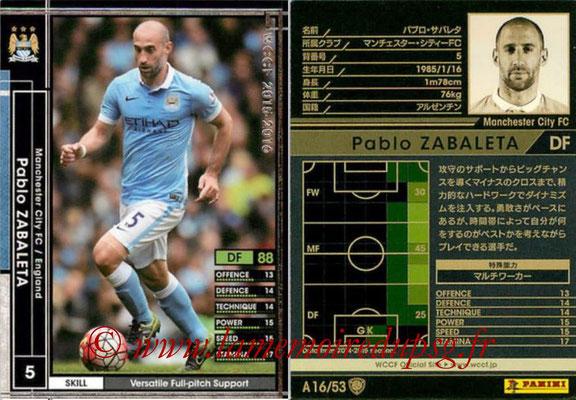 2015-16 - Panini WCCF - N° A16 - Pablo ZABALETA (Manchester City FC)