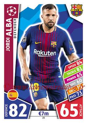 2017-18 - Topps UEFA Champions League Match Attax - N° 025 - Jorfi ALBA (FC Barcelone)