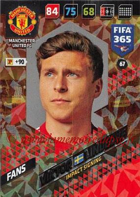 2017-18 - Panini FIFA 365 Cards - N° 067 - Viktor LINDELOF (Manchester United) (Impact Signing)