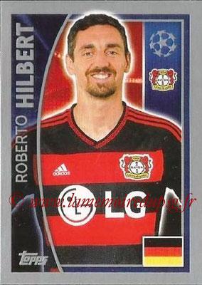 2015-16 - Topps UEFA Champions League Stickers - N° 323 - Roberto HILBERT (Bayer 04 Leverkusen)