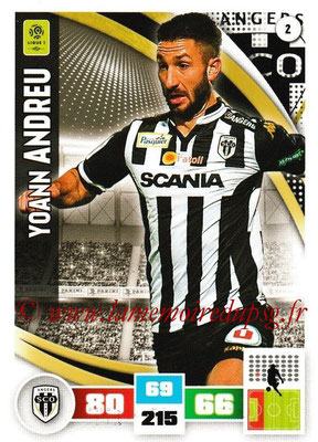 2016-17 - Panini Adrenalyn XL Ligue 1 - N° 002 - Yoann ANDREU (Angers)