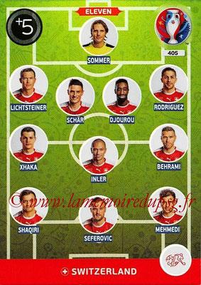 Panini Euro 2016 Cards - N° 405 - Équipe Type de Suisse