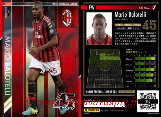 Panini Football League 2014 - PFL06 - N° 172 - Mario BALOTELLI (AC Milan) (Super FW)