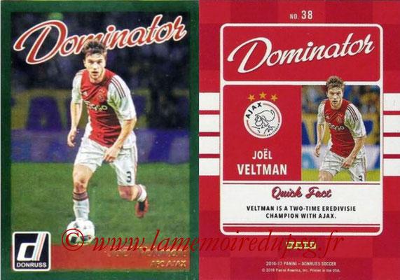2016 - Panini Donruss Cards - N° D38 - Joel VELTMAN (AFC Ajax) (Dominator)