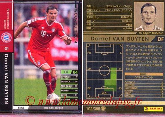 2013-14 - WCCF - N° 102 - Daniel VAN BUYTEN (FC Bayern Munich)