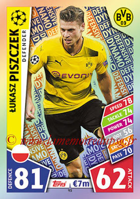 2017-18 - Topps UEFA Champions League Match Attax - N° 093 - Lukasz PISZCZEK (Borussia Dortmund) (Defensive Dynamo)