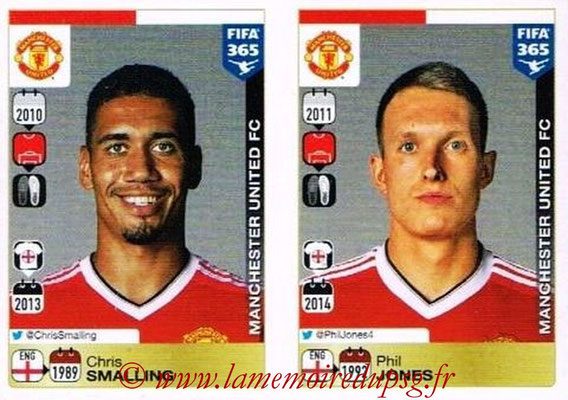 2015-16 - Panini FIFA 365 Stickers - N° 314-315 - Chris SMALLING + Phil JONES (Manchester United FC)