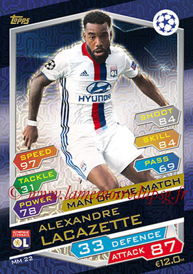 2016-17 - Topps UEFA Champions League Match Attax - N° MM22 - Alexandre LACAZETE (Olympique Lyonnais) (Man of the Match)