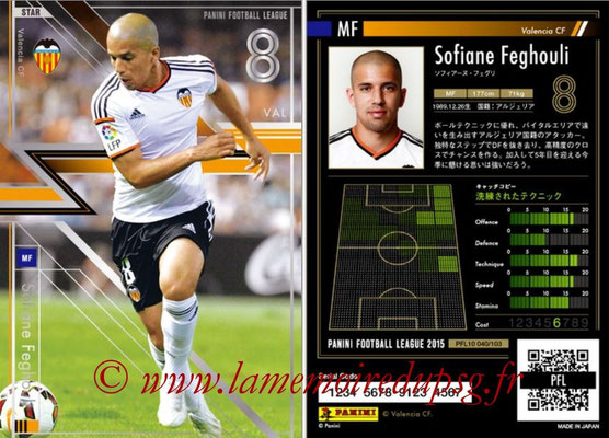 Panini Football League 2015 - PFL10 - N° 040 - Sofiane FEGHOULI (FC Valence) (Star)