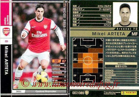 2013-14 - WCCF - N° 007 - Mikel ARTETA (Arsenal FC)
