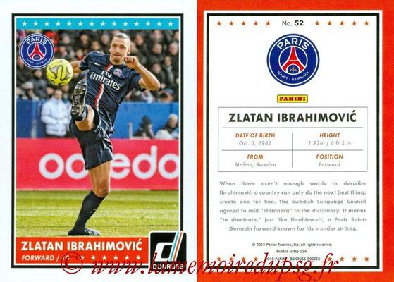 2015 - Panini Donruss Soccer - N° 052 - Zlatan IBRAHIMOVIC (Paris Saint-Germain)
