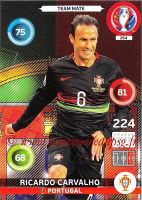 Panini Euro 2016 Cards - N° 264 - Ricardo CARVALHO (Portugal)