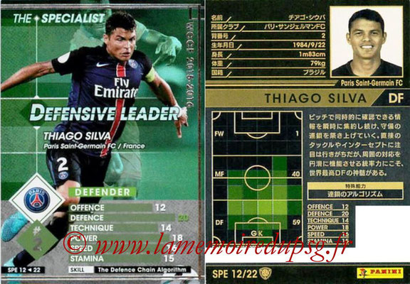 2015-16 - Panini WCCF - N° SPE12 - Thiago SILVA (Paris Saint-Germain FC) (The Specialist)