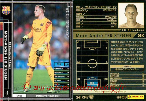 2015-16 - Panini WCCF - N° 241 - Marc-André TER STEGEN (FC Barcelone)