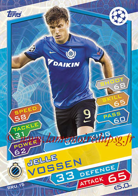 2016-17 - Topps UEFA Champions League Match Attax - N° BRU15 - Jelle VOSSEN (Club Brugge KV) (Goal King)