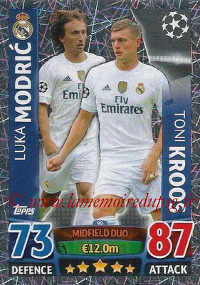 2015-16 - Topps UEFA Champions League Match Attax - N° 090 - Luka MODRIC + Toni KROOS (Real Madrid CF) (Midfield Duo)