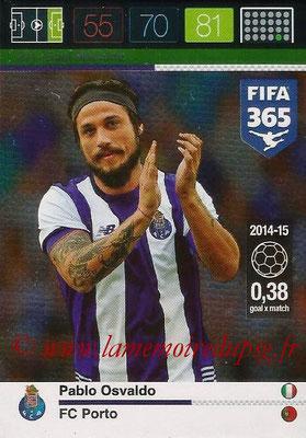 2015-16 - Panini Adrenalyn XL FIFA 365 - N° 211 - Pablo OSVALDO (FC Porto) (Goal Machine)