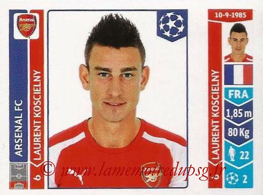 2014-15 - Panini Champions League N° 256 - Laurent KOSCIELNY (Arsenal FC)