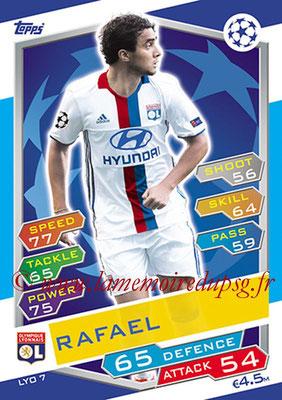 2016-17 - Topps UEFA Champions League Match Attax - N° LYO7 - RAFAEL (Olympique Lyonnais)