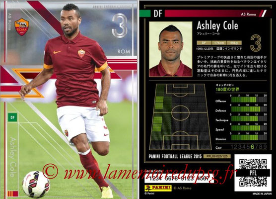 Panini Football League 2015 - PFL09 - N° 022 - Ashley COLE (AS Rome) (Star)