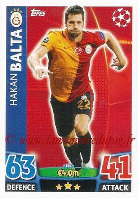 2015-16 - Topps UEFA Champions League Match Attax - N° 384 - Hakan BALTA (Galatasaray AS)