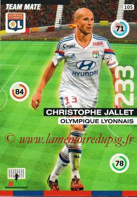 N° 105 - Christophe JALLET (2009-14, PSG > 2015-16, Lyon)