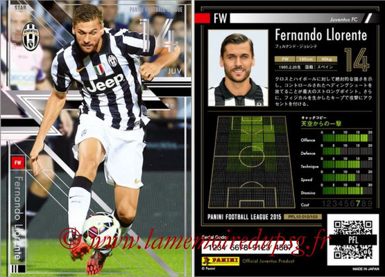 Panini Football League 2015 - PFL10 - N° 010 - Fernando LLORENTE (Juventus FC) (Star)
